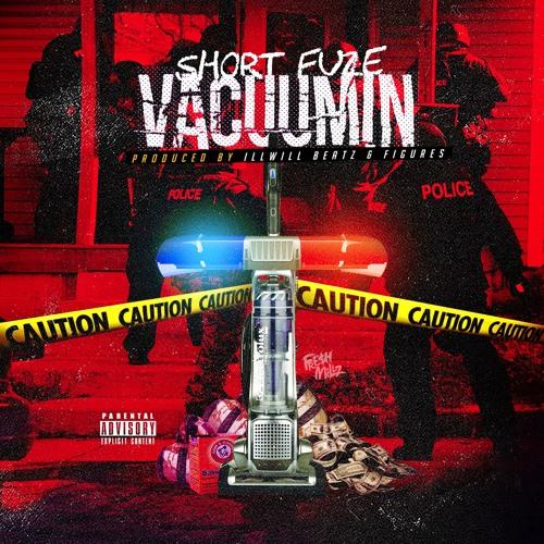 Vacuumin (Prod. by Ill Will Beatz & Figures)