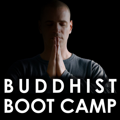 Introduction: What Buddhist Boot Camp is All About