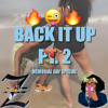 Back It Up Pt. 2 (Memorial Day Special) Ft. DJ YoungAsh