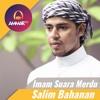 Imam Suara Merdu - Salim Bahanan - Surat Al Fatihah & Surat Al Kafirun
