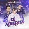 João Neto E Frederico   Cê Acredita   (Part MC Kevinho) [Áudio Oficial]
