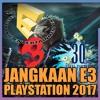 Playstation KampungCast #8 (27.05.17) Jangkaan E3 Playstation 2017