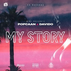 Popcaan ft Davido - Story (produced by kiddominant & mini)