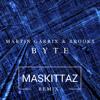 Martin Garrix & Brooks - Byte (Maskittaz remix)