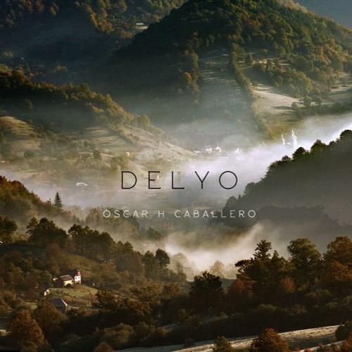 Delyo, de Oscar H Caballero