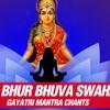 Gayatri Mantra: Om Bur Bhuva Swaha | गायत्री मन्त्रः