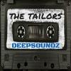 Deepsoundz #79  //The Tailors//