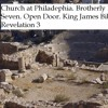 Church at Philadephia.  Brotherly Love.  Sixth of Seven . Open Door.  King James Bible  Revelation 3