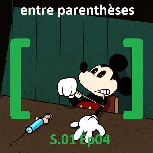 Entre Parentheses S01 Ep04