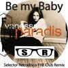 Vanessa Paradis – Be My Baby (Selector Retrodisco FHF Club Remix) Free DL