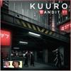 Kuuro - 🅱andit (M3RKMUS1C Family Friendly Remix)