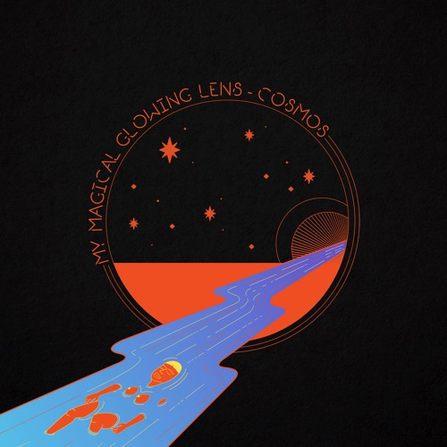 My Magical Glowing Lens - Cosmos