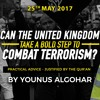 Can The United Kingdom Take A Bold Step To Combat Terrorism?