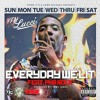Everyday We Lit-YFN Lucci ft. PnB Rock (Remix) [Free Download]