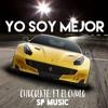 Download Yo Soy Mejor Chocolate ft el chulo Mp3