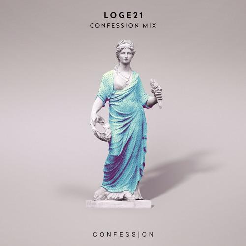 Loge21 - Confessions Mix #10