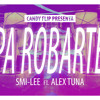 Pa Robarte - Smi-lee ft Alex Tuna.