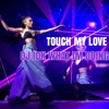 All My Love ~ Touch It Mashup