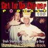 The Stah Staahh Stutterin Sheep Boy - Get In Da Corner 109