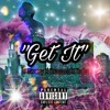 Get It - Breeze X Bubz X D-$wave