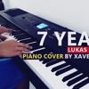 7 Years - Lukas Graham (Piano Cover by Xave Senduk)