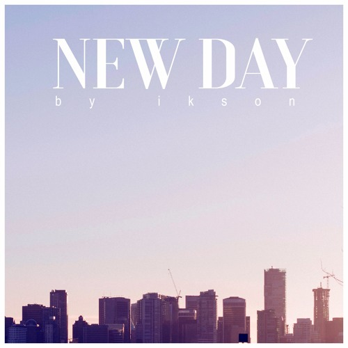 New Day (Free Download)