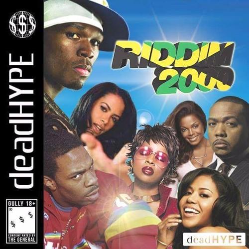 DEADHYPE - RIDDIM 2000