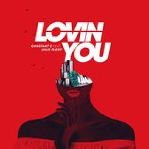 Constant Z - Lovin' You (Feat. Julie Elody)