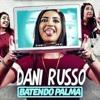 Dani Russo Batendo Palma (Vitinho Trap Remix)