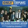 Ep 104: Alien: Covenant