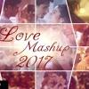 Love Mashup (2017 Remix) Umar Duzz & Naseebo Lal Ft Dj Sonu Gautam