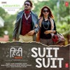 Tenu Suit Suit Karda| Hindi Medium |  Guru Randhawa | Arjun | IndiaanKSH Remix - Free Download