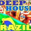 Brazilian Happy  =)  Deep House TOP Fashion in Brazil 2017   FREE DOWNLOAD