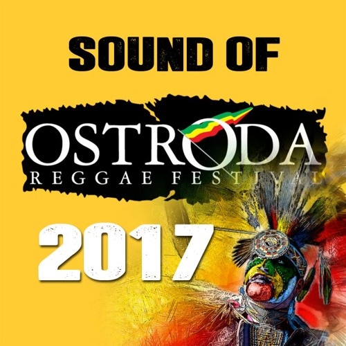 Sound of Ostroda Reggae Festival 2017