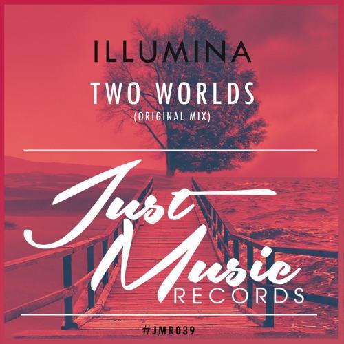 Illumina - Two Worlds (Original Mix) OUT NOW !!
