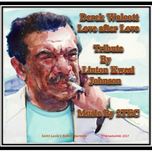 Derek Walcott Tribute Love To Love