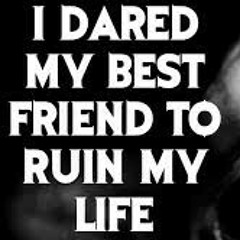 I Dared My Best Friend to Ruin My Life [COMPLETE] by Zandsand90  CreepyPasta Storytime.mp3