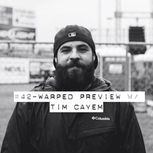 #42 - Warped Tour Preview With Tim Cayem (Cayem Interviews)