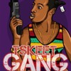 Tskeet - Gang (Baby Souljia - Dirty Remix)
