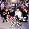 You're My - JUNGKOOK,V,JIN,JIMIN- BTS_Pre-debut