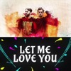 Let Me Love Something Just Like This (The Chainsmokers X DJ Snake Mashup)