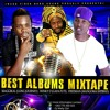 Best Albums Mixtape - Dj Welly Ozil (Rude Vibes Gang Sound)