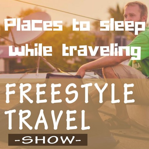 #8 - Places to sleep while traveling