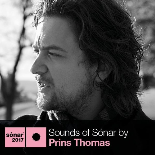 Sounds of Sónar by Prins Thomas