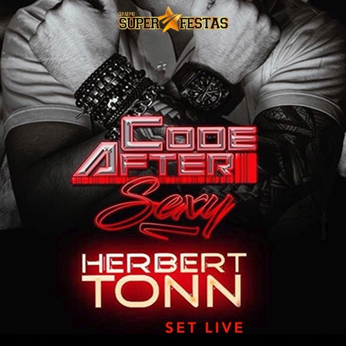 CODE AFTER by DJ HERBERT TONN set live