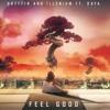 Illenium & Gryffin Ft.Daya - Feel Good (Instrumental Remake)