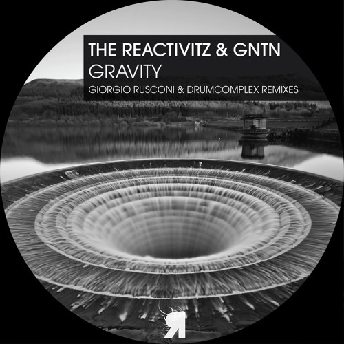 GNTN & The Reactivitz - Gravity EP (Respekt Recordings)