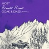 Moby - Almost Home (Goak & Diazzi bootleg)