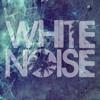 White Noise (Ft. Damola)