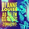 DJ Anne Louise - Ao vivo em Rio Preto - Be4U Pool Party 21Mai2017